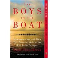 The Boys in the Boat Nine...,Brown, Daniel James,9780143125471