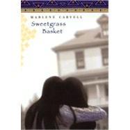 Sweetgrass Basket by Carvell, Marlene, 9780525475477