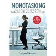 Monotasking by Nöteberg, Staffan, 9781631585487