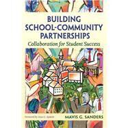 Building School-Community...,Sanders, Mavis G.; Epstein,...,9781632205490