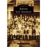 Jewish Los Angeles by Friedmann, Jonathan L., 9781467105491