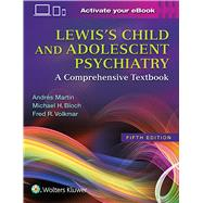 Lewis's Child and Adolescent...,Martin, Andrés; Volkmar, Fred...,9781496345493