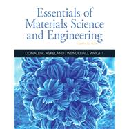 Essentials of Materials...,Askeland, Donald R.; Wright,...,9781337385497