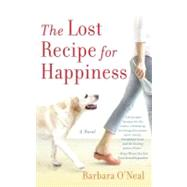 The Lost Recipe for Happiness by O'NEAL, BARBARA, 9780553385519