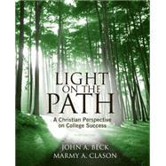 Light on the Path A Christian...,Beck, John A.; Clason, Marmy...,9781439085523