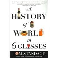 A History of the World in 6...,Standage, Tom,9780802715524