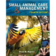 Small Animal Care and...,Warren, Dean M.,9781285425528