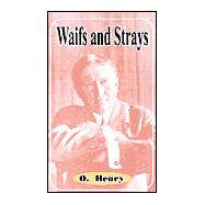 Waifs and Strays,Henry, O.,9781589635531