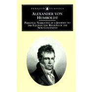 Personal Narrative of a...,von Humboldt, Alexander;...,9780140445534