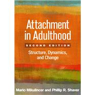 Attachment in Adulthood,...,Mikulincer, Mario; Shaver,...,9781462525546