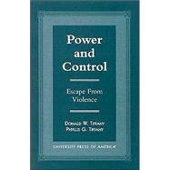Power and Control Escape from...,Tiffany, Donald W.; Tiffany,...,9780761815549