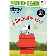 A Snoopy Tale Ready-to-Read Level 2 by Schulz, Charles  M.; Michaels, Patty, 9781534485549
