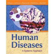 Human Diseases A Systemic...,Zelman, Mark, Ph.D.; Tompary,...,9780135155561