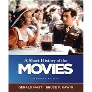A Short History of the Movies,Mast, Gerald, (late); Kawin,...,9780205755578