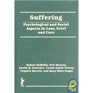 Suffering: Psychological and...,Kutscher; Austin,9780866565585