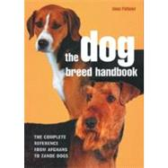 The Dog Breed Handbook by Palmer, Joan, 9780785825586