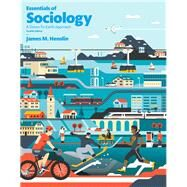 Essentials of Sociology,Henslin, James M.,9780134205588