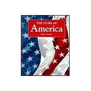 The Story of America,Garraty, John A.,9780030975592