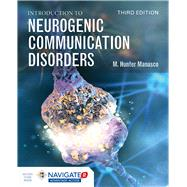 Introduction to Neurogenic...,Manasco, M. Hunter,9781284175592