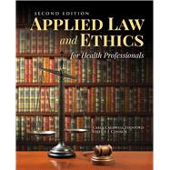 Applied Law  &  Ethics for...,Stanford, Carla Caldwell;...,9781284155594