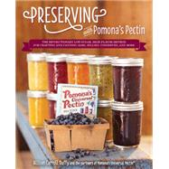 Preserving with Pomona's Pectin The Revolutionary Low-Sugar, High-Flavor Method for Crafting and Canning Jams, Jellies, Conserves, and More by Duffy, Allison Carroll, 9781592335596