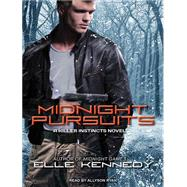 Midnight Pursuits by Kennedy, Elle; Ryan, Allyson, 9781494565626
