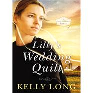 Lilly's Wedding Quilt by Long, Kelly, 9780310355632
