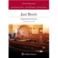Just Briefs: Preparing for...,Oates, Laurel Currie;...,9781543815634