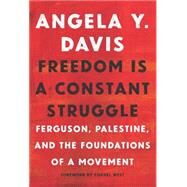 Freedom Is a Constant Struggle,Davis, Angela Y.; Barat,...,9781608465644