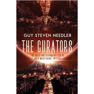 The Curators by Needler, Guy Steven, 9781940265650