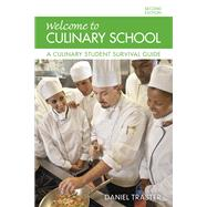 Welcome to Culinary School A...,Traster, Daniel,9780134185651