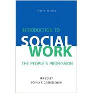 Introduction to Social Work,...,Colby, Ira; Dziegielewski,...,9780190615666