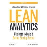 Lean Analytics,Croll, Alistair; Yoskovitz,...,9781449335670