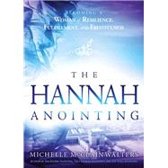 The Hannah Anointing by Mcclain-Walters, Michelle, 9781629995670