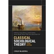 Classical Sociological Theory,Calhoun, Craig; Gerteis,...,9780470655672