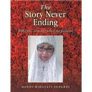 The Story Never Ending by Supardi, Henni Hidayati, 9781543495676