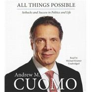 All Things Possible by Cuomo, Andrew M.; Kramer, Michael, 9781483005683