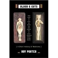 Blood & Guts PA,Porter,Roy,9780393325690