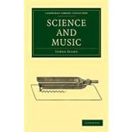 Science and Music by Jeans, James, 9781108005692