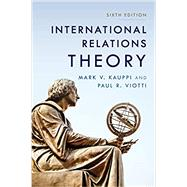 International Relations Theory,Kauppi, Mark V.; Viotti, Paul...,9781538115695