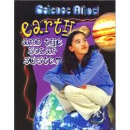 Earth and the Solar System,Lauw, Darlene,9780778705697