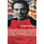 Rape of the Constitution?,Sutherland, Keith,9780907845706