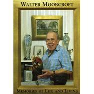 Walter Moorcroft Memories of...,Moorcroft, Walter,9780903685719
