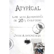 Atypical : Life with...,Saperstein, Jesse A. (Author),9780399535727