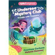 Undersea Mystery Club 2 by Carbone, Courtney; Demmer, Melanie, 9781524855727