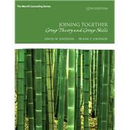 Joining Together Group Theory...,Johnson, David H.; Johnson,...,9780134055732