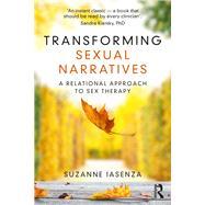 Transforming Sexual Narratives,Iasenza, Suzanne,9780367205751