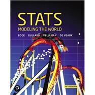 Stats Modeling the World,Bock, David E.; Bullard,...,9780134685762