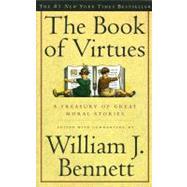 The Book of Virtues,Bennett, William J.,9780684835778