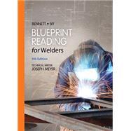 Blueprint Reading for Welders,Bennett/Siy,9781133605782